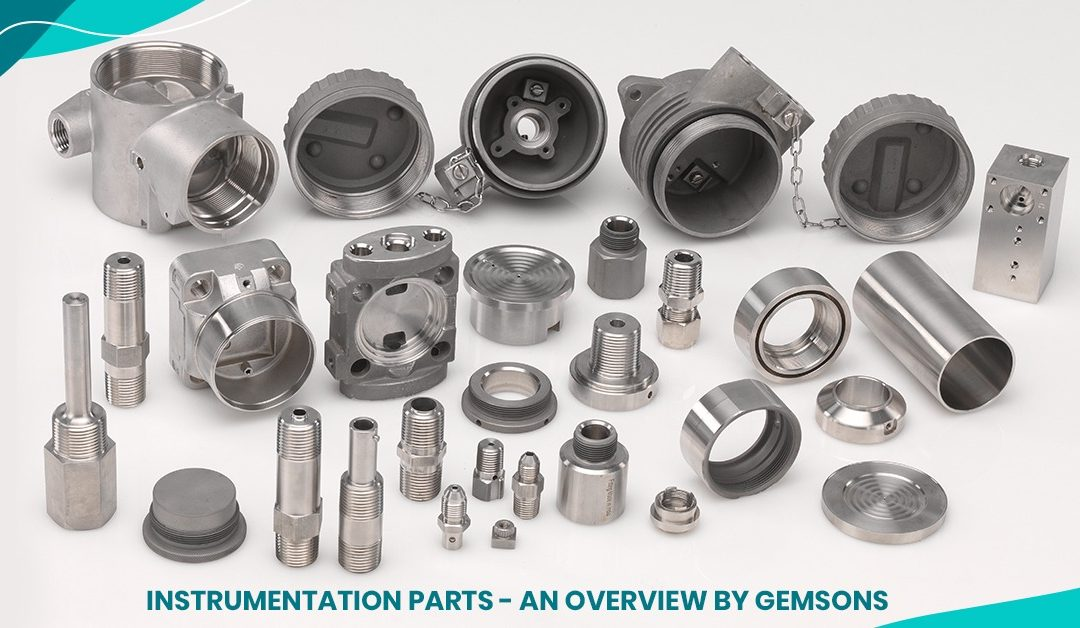 Instrumentation Parts – An Overview by Gemsons